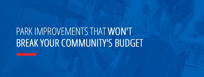 Park Improvements on a Budget
