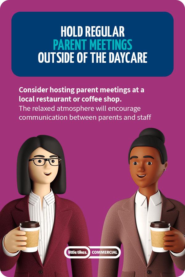 Hold regular parent meetings